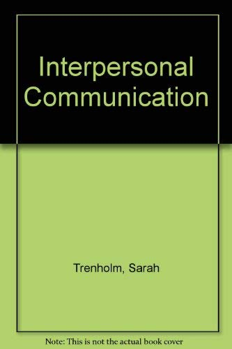 9780534082680: Interpersonal Communication