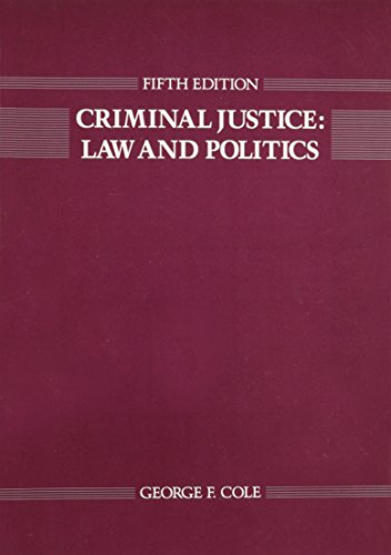9780534083823: Criminal justice: Law and politics