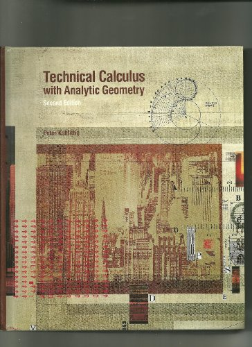 Technical Calculus with Analytic Geometry ([Kuhfittig series in technical mathematics]) (0534084184) by Peter Kuhfittig