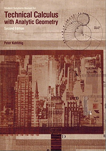 Technical Calculus With Analytic Geometry: Kuhfittig, Peter