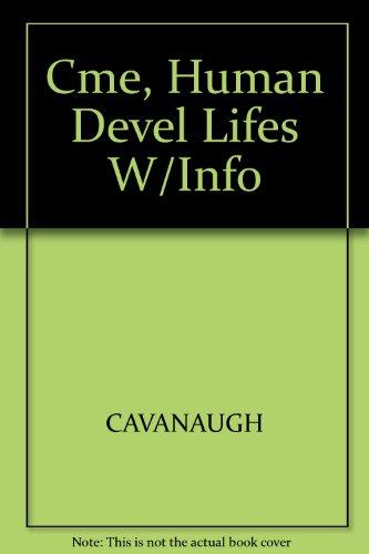 9780534084288: Cme, Human Devel Lifes W/Info