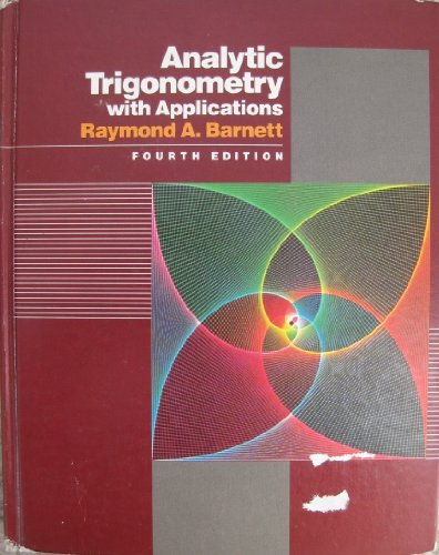 9780534084844: Analytic trigonometry with applications