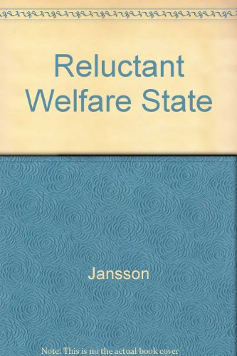 The Reluctant Welfare State: A History of: Jansson, Bruce S.
