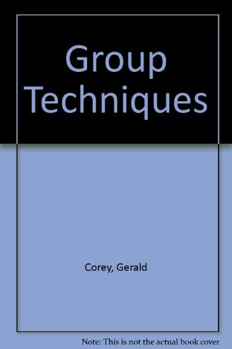 Group Techniques (0534085865) by Corey, Gerald; etc.; Corey, M S; Callanan, P J; Russell, J M