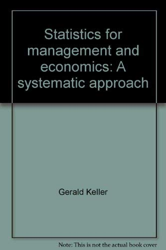 9780534086220: Statistics for management and economics: A systematic approach