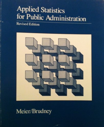 9780534086305: Applied Statistics for Public Administration