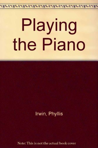 9780534087692: Playing the Piano (Music)