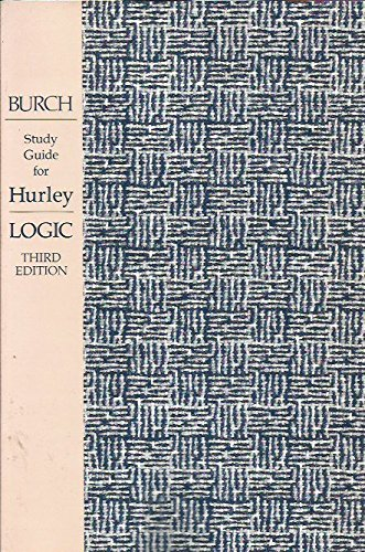 Study guide to accompany Hurley's A concise: Robert W Burch