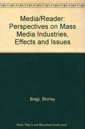 9780534089559: Media/Reader: Perspectives on Mass Media Industries, Effects and Issues