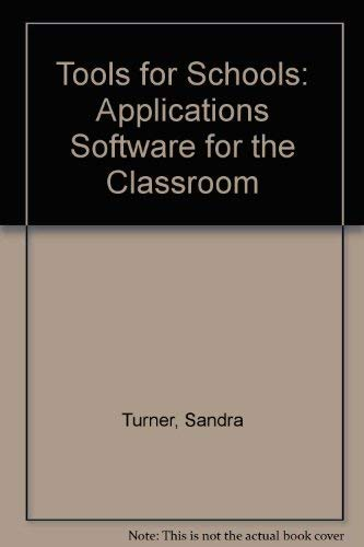9780534090302: Tools for Schools: Applications Software for the Classroom