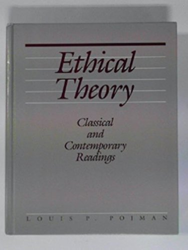 9780534093600: Ethical Theory: Classical and Contemporary Readings