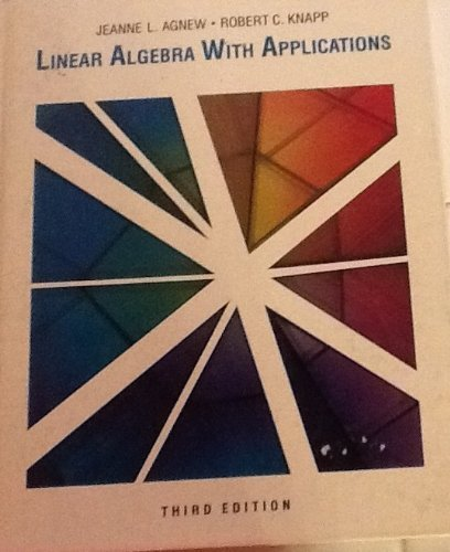 9780534094560: Linear Algebra With Applications