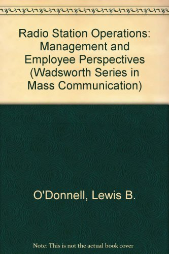 Radio Station Operations : Management and Employee: Lewis B. O'Donnell;