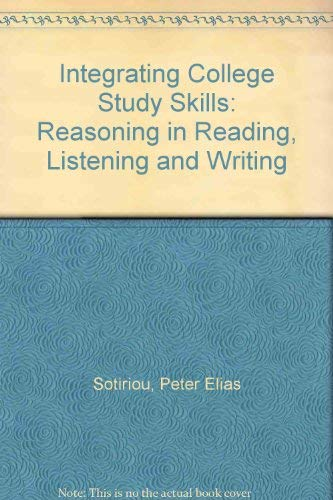 9780534095642: Integrating College Study Skills: Reasoning in Reading, Listening and Writing