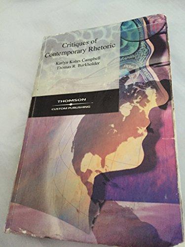 9780534096922: Critiques of Contemporary Rhetoric