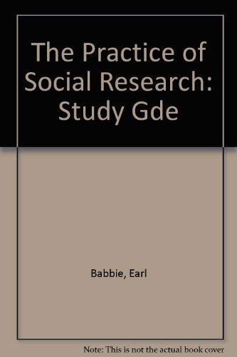 Practicing Social Research (Guided Activities to Accompany: Babbie; Theodore C.