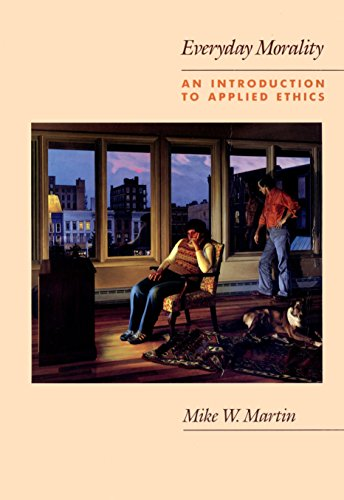 9780534097387: Everyday Morality: An Introduction to Applied Ethics