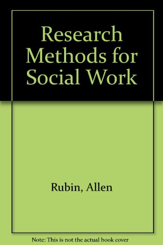 9780534100568: Research Methods for Social Work
