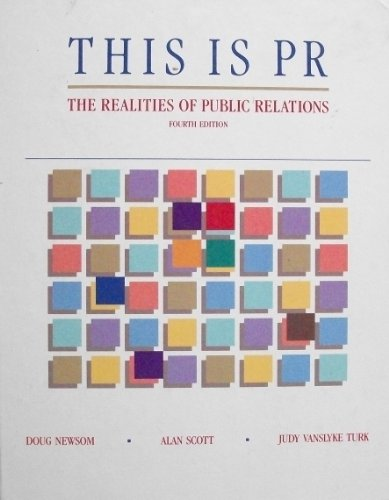 9780534101404: This is P.R.: Realities of Public Relations