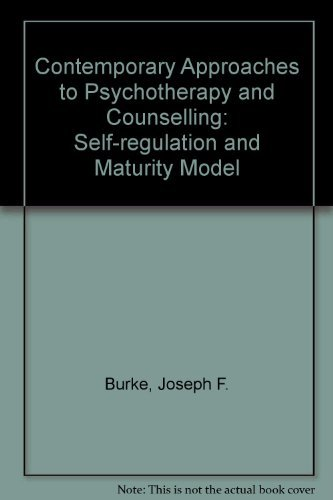 9780534101466: Contemporary Approaches to Psychotherapy and Counseling: The Self-Regulation and Maturity Model