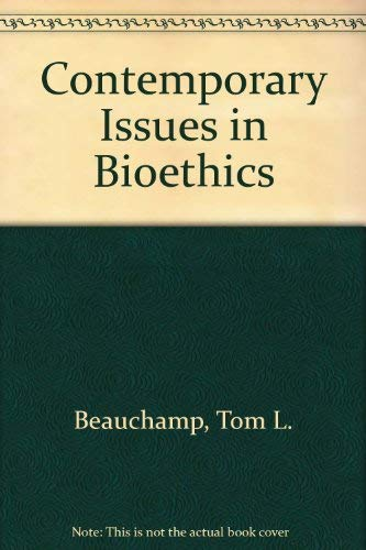 9780534101824: Contemporary Issues in Bioethics