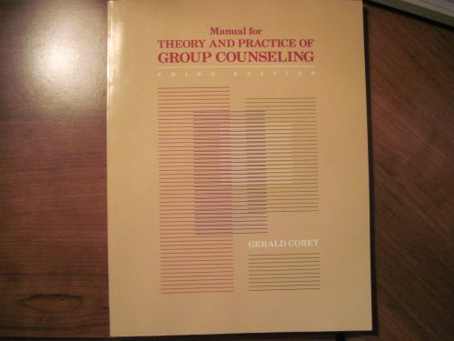 9780534102852: Manual for Theory and Practice of Group Counseling