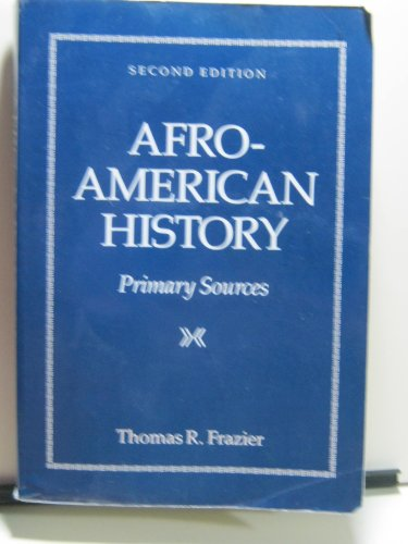 9780534105303: Afro-American History: Primary Sources