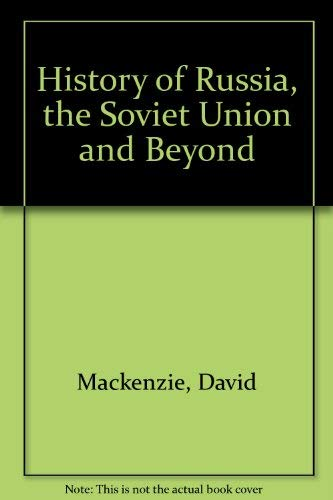 9780534106874: A History of Russia and the Soviet Union