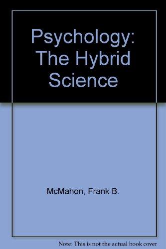 9780534109752: Psychology: The Hybrid Science
