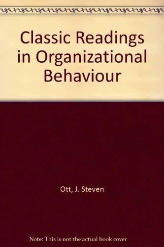 9780534110734: Classic Readings in Organizational Behaviour