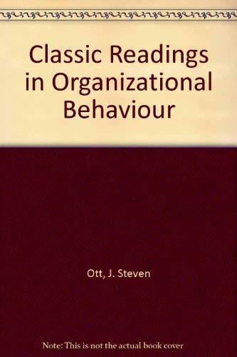 9780534110734: Classic Readings in Organizational Behavior