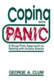 9780534112950: Coping With Panic: A Drug-Free Approach to Dealing With Anxiety Attacks