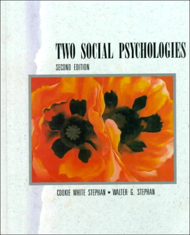 Two Social Psychologies: Cookie White Stephan,