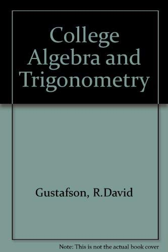 9780534118327: College Algebra and Trigonometry