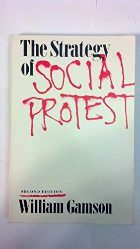 9780534120788: The Strategy of Social Protest