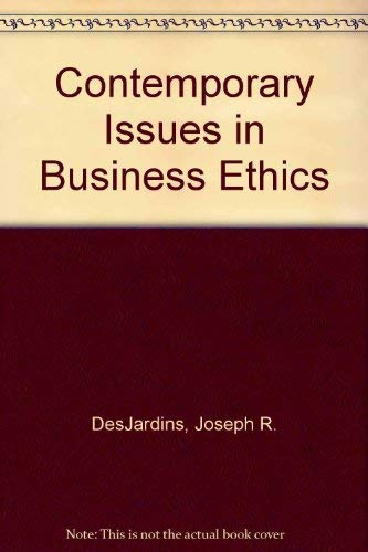 9780534120900: Contemporary Issues in Business Ethics