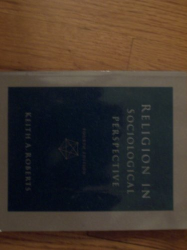 9780534121020: Religion in Sociological Perspective