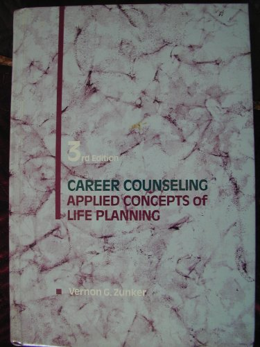 9780534121082: Career Counseling: Applied Concepts of Life Planning