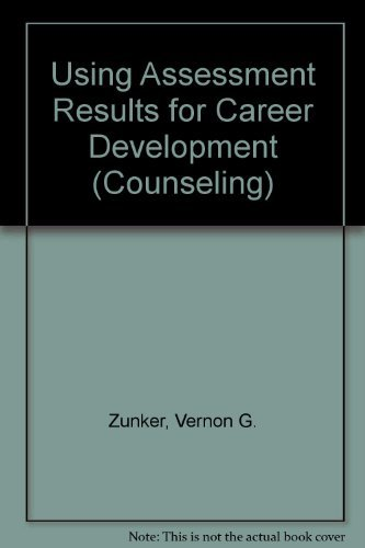 9780534121099: Using Assessment Results for Career Development (Counseling)