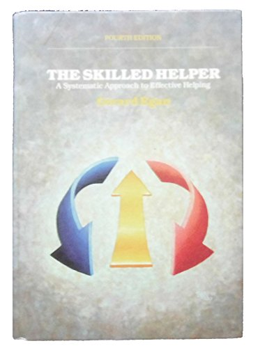 9780534121389: The Skilled Helper: A Systematic Approach to Effective Helping