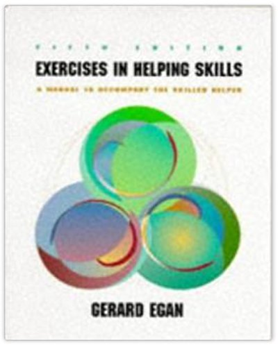 9780534121396: Exercises in Helping Skills: A Training Manual to Accompany the Skilled Helper (Counseling)