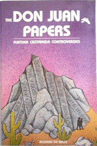 9780534121501: The Don Juan Papers: Further Castaneda Controversies (The Wadsworth modern anthropology library)