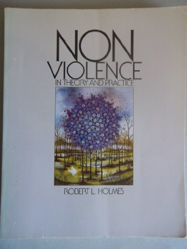 9780534121808: Nonviolence in Theory and Practice