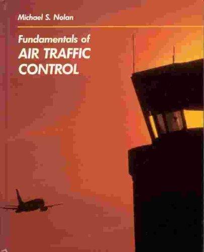 9780534122461: Fundamentals of Air Traffic Control