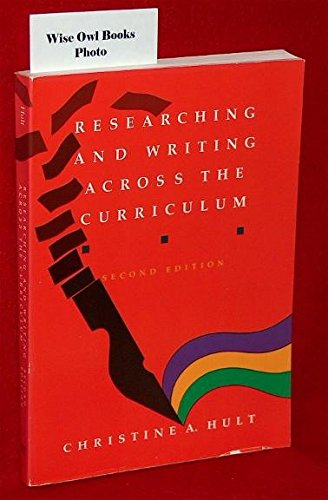 9780534124205: Researching and Writing Across the Curriculum