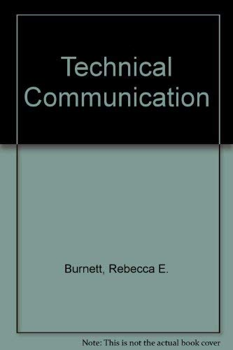 9780534124267: Technical Communication