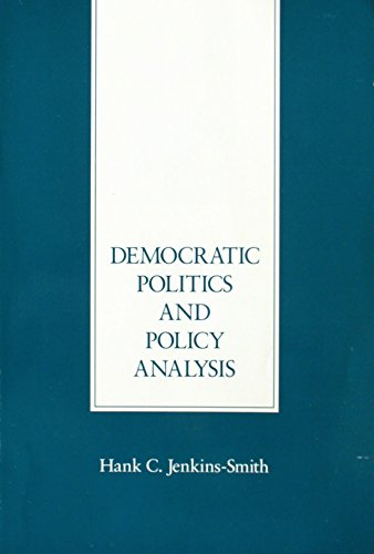 9780534127022: Democratic Politics and Policy Analysis