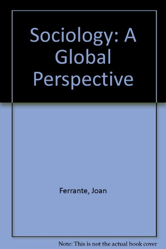 9780534127381: Sociology: A Global Perspective