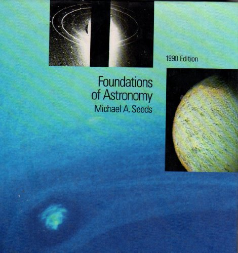 9780534127688: Foundations of Astronomy 1990