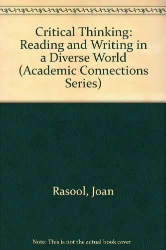 9780534128180: Critical Thinking: Reading and Writing in a Diverse World (Academic Connections Series)